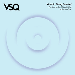 VSQ Performs the Hits of 2016, Vol. 1