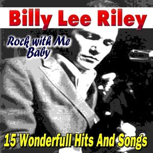Rock with Me Baby - 15 Wonderfull Hits And Songs