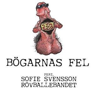 Bögarnas fel (feat. Sofie Svensson & Rövballebandet)