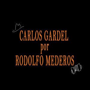 Carlos Gardel por Rodolfo Mederos