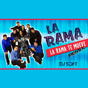 La Rama Te Mueve (Remix)
