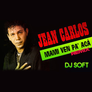Mami Ven Pa' Acá (Remix)
