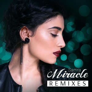 Miracle - Remixes