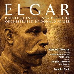 Elgar: Piano Quintet - Sea Pictures