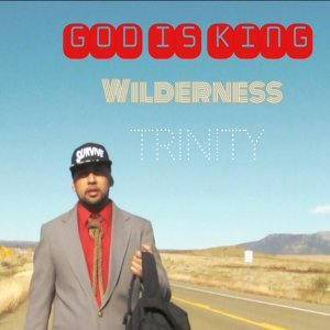 God Is King (Wilderness)