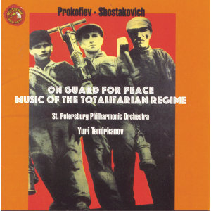 Shostakovich/Prokofiev: On Guard for Peace