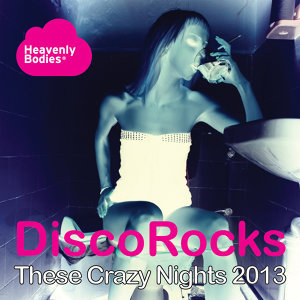These Crazy Nights 2013