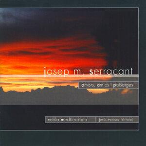 Amors, Amics I Paisatges de Josep Maria Serracant