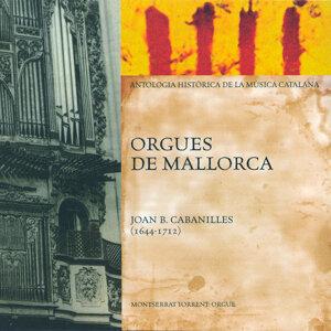 Orgues de Mallorca (Antologia Històrica de la Música Catalana)