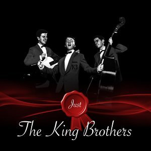 Just - The King Brothers