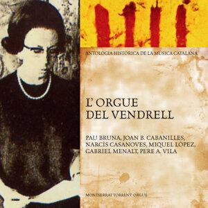 L'Orgue del Vendrell (Antologia Històrica de la Música Catalana)