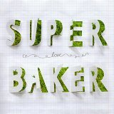 Superbaker (New Single)