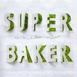 Superbaker (New Single)