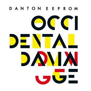 Occidental Damage (Remixes) - EP