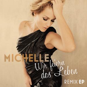 Wir feiern das Leben - Remix EP