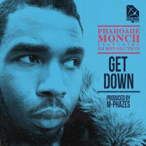 Get Down (feat. DJ Revolution) [prod. By M-Phazes]