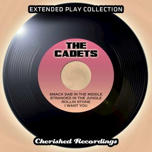 The Cadets - The Extended Play Collection, Vol. 89