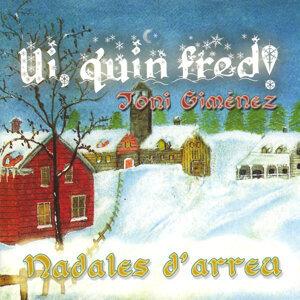 Ui, Quin Fred! (Nadales D'Arreu)