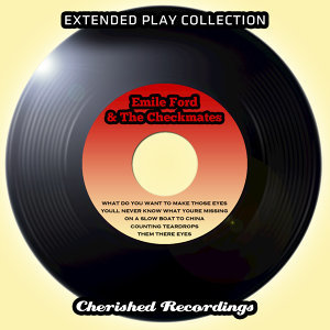 The Extended Play Collection - Emile Ford And The Checkmates