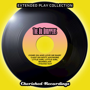 The Extended Play Collection - The Du Droppers