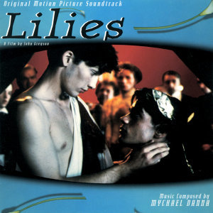 Lilies - Original Motion Picture Soundtrack