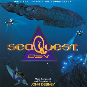 SeaQuest DSV - Original Television Soundtrack