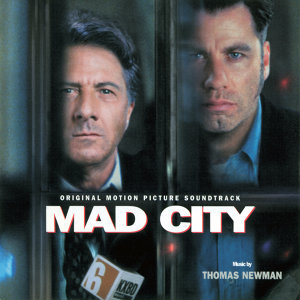 Mad City - Original Motion Picture Soundtrack