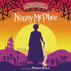 Nanny McPhee - Original Motion Picture Soundtrack