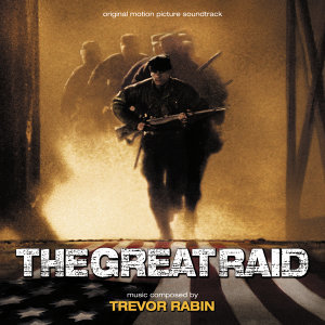 The Great Raid - Original Motion Picture Soundtrack