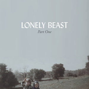 Lonely Beast, Part One
