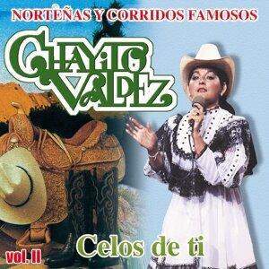 Chayito Valdez Norteñas y Corridos Famosos Vol..II - Celos de Ti