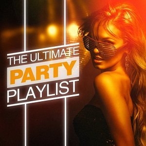 The Ultimate Party Playlist