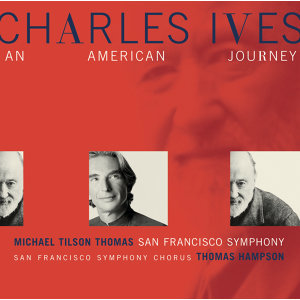 Charles Ives:  An American Journey