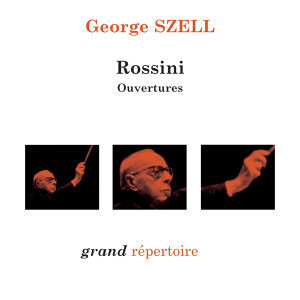 Rossini : Ouvertures - Szell (inédit)