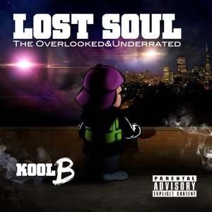 Lost Soul: The Overlooked & UnderRated