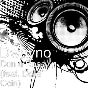 Don a Road (feat. Dolla Coin)