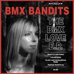 The BMX Love E.P.
