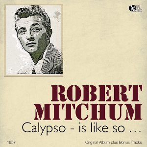 Calypso - Is Like So... - Original Album Plus Bonus Tracks, 1957