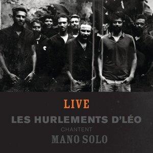 Histoires - Les Hurlements d'Léo chantent Mano Solo - Live