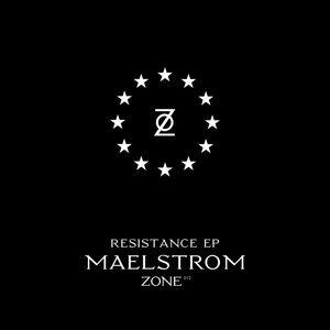 Zone 12: Resistance - EP