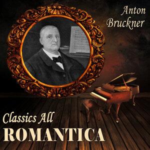 Anton Bruckner: Classics All. Romantica