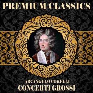Arcangelo Corelli: Premium Classics. Concerti Grossi