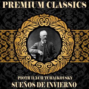 Piotr Ilych Tchaikovsky: Premium Classics. Sueños de Invierno