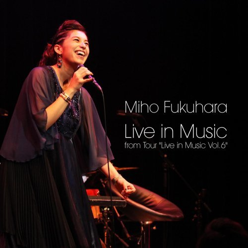 "Live in Music from Tour ""Live in Music Vol.6"" アルバムカバー"