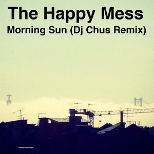 Morning Sun (DJ Chus Remix)
