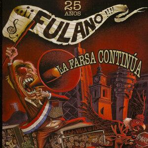 La Farsa Continúa (25 Años)