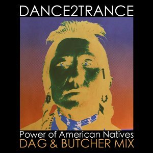 Power of American Natives - Dag & Butcher Mix