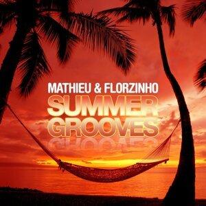 Mathieu & Florzinho - Summer Grooves
