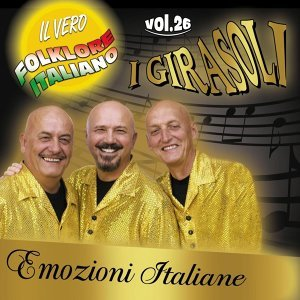 Emozioni Italiane, Vol. 26 - Il vero Folklore Italiano