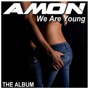We Are Young - The Album